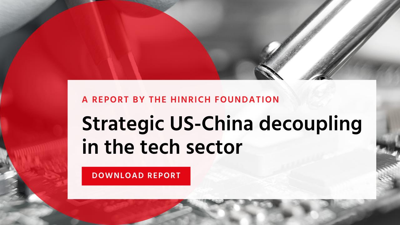 US China Strategic Decoupling Hinrich Foundation Alex Capri (1)